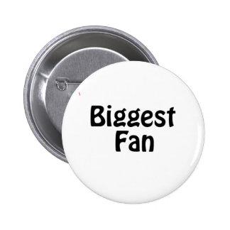 biggest fan buttons