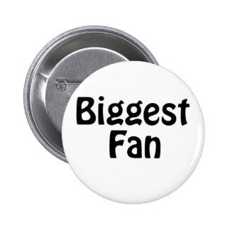 biggest fan button