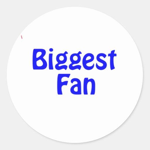 biggest fan round sticker