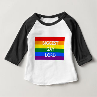BIGGEST GAY LORD BABY T-Shirt