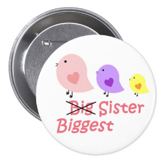 Biggest Sister 7.5 Cm Round Badge