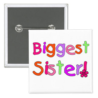 Biggest Sister T-shirts and Gifts 15 Cm Square Badge