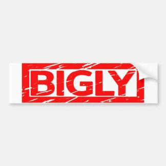 Bigly Stamp Bumper Sticker