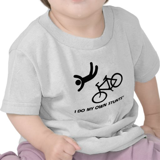 Bike My Own Stunts Shirts