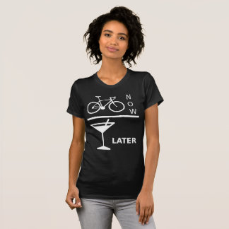 Bike now, drink to later tee