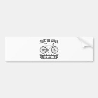 Bike To Work Everyday Bumper Sticker