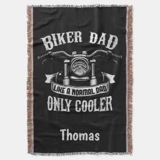 Biker Dad Like A Normal Dad Only Cooler Throw Blanket