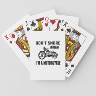 Biker Gift  I DREAM I'M A MOTORCYCLE Playing Cards
