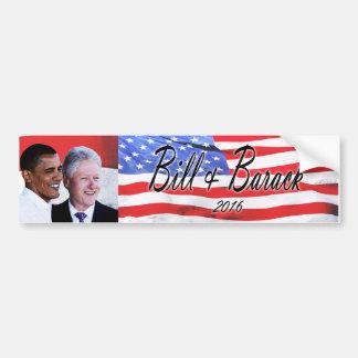 Bill and Barack 2016 Bumper Sticker