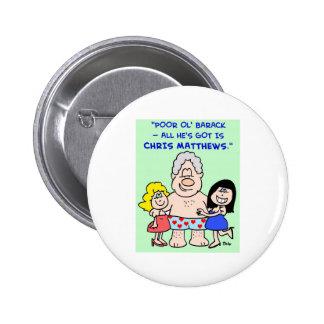 Bill Clinton Barack Obama Chris Matthews Button