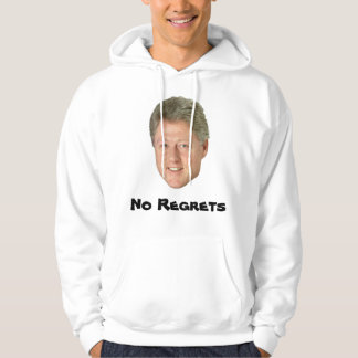 Bill Clinton No Regrets Hoodie