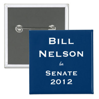 Bill Nelson for Senate 15 Cm Square Badge