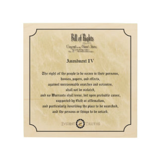 Bill of Rights -4th Amendment rustic wall plaque Wood Prints