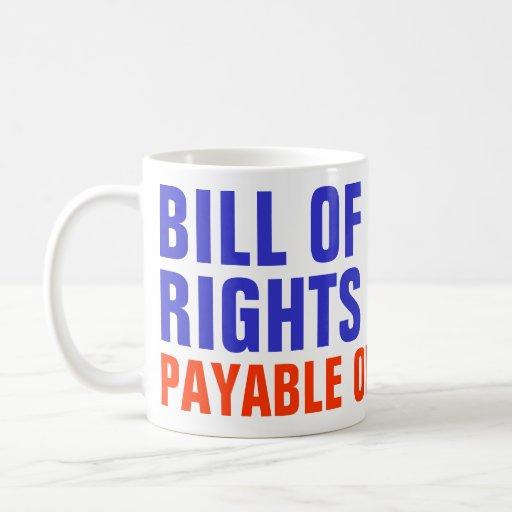 Bill of Rights - Payable on Demand Coffee Mugs