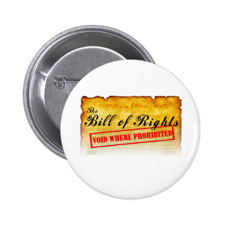 Bill of Rights - Void where prohibited Pinback Buttons