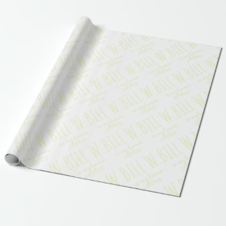 Bill W Homeboy Fellowship AA Meetings Wrapping Paper