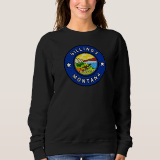 Billings Montana Sweatshirt