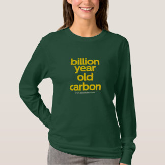 Billion Year Old Carbon T-Shirt