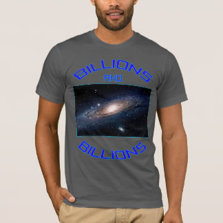 Billions And BIllions of stars T-Shirt