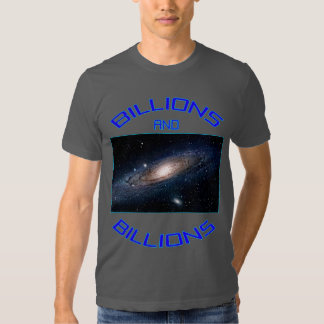 Billions And BIllions of stars Tee Shirt