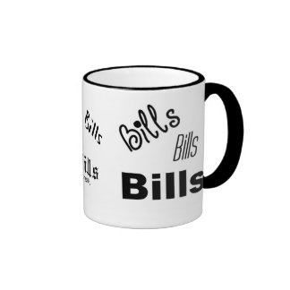 Bills Bills Bills mug