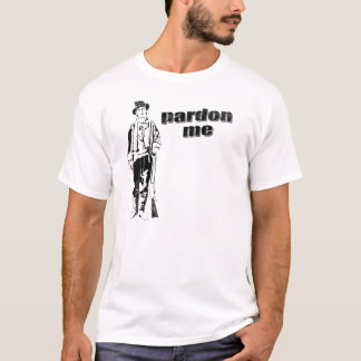 billy the kid - pardon tshirt