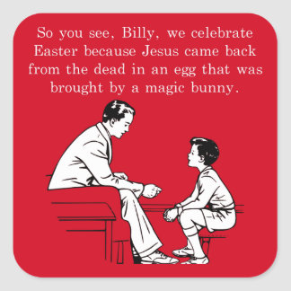 Billy's Easter Lesson Square Sticker