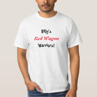 Billy's Red Wagon Warriors Shirt Value