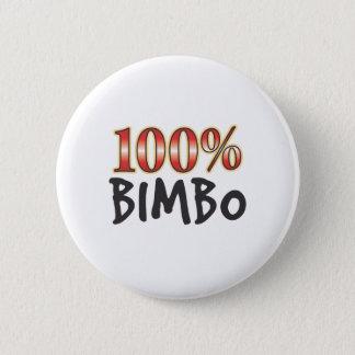 Bimbo 100 Percent 6 Cm Round Badge