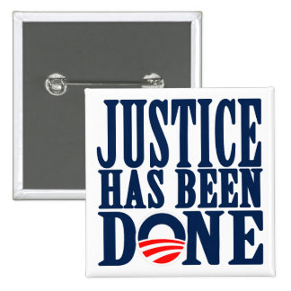 Bin Laden Dead Justice has been done 15 Cm Square Badge