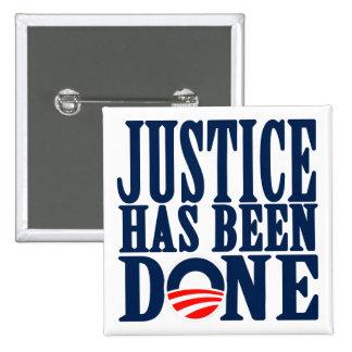 Bin Laden Dead Justice has been done 15 Cm Square Badge