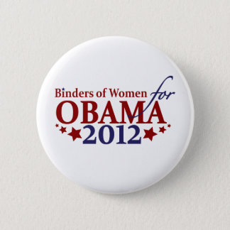 Binders of Women for Obama 2012 6 Cm Round Badge