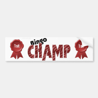 Bingo Champ 1st Place Champion Bumpersticker Bumper Sticker