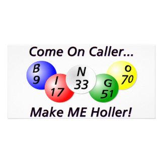 Bingo! Come on Caller, Make ME Holler! Photo Card Template