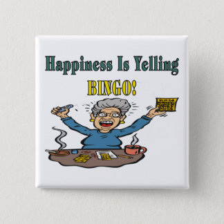 Bingo: Happiness Is 15 Cm Square Badge