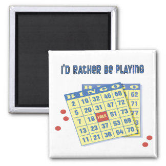 Bingo: I'd Rather Be Playing Magnet