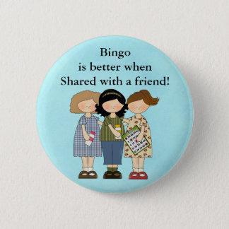 Bingo is better when button