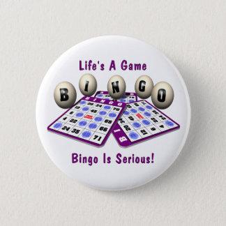 Bingo: Life's A Game 6 Cm Round Badge