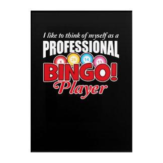 Bingo Player Think Myself As Professional Acrylic Wall Art