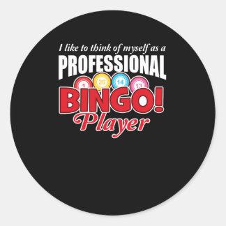Bingo Player Think Myself As Professional Classic Round Sticker