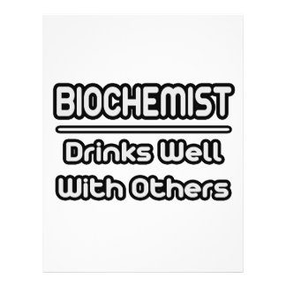 Biochemist...Drinks Well With Others Flyer Design
