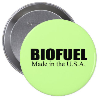 Biofuel - Made in the USA Pinback Button