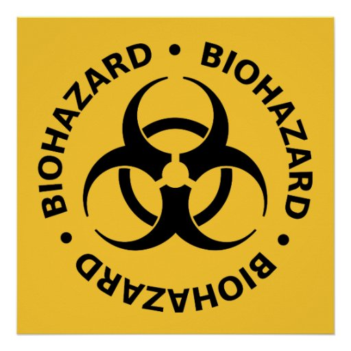 Biohazard Warning Posters