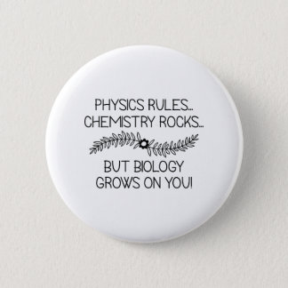 Biology Grows On You 6 Cm Round Badge
