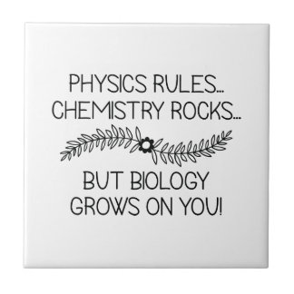 Biology Grows On You Ceramic Tile