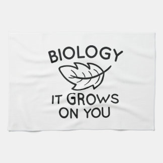 Biology It Grows On You Tea Towel