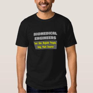 Biomedical Engineers...Smarter T-shirts