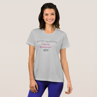 Bionic Grandma  Hip replacement  t-shirt