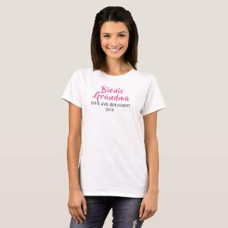 Bionic Grandma  total knee replacement  t-shirt