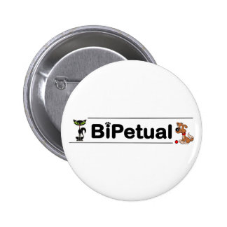 Bipetual funny for dog and cat owners pin